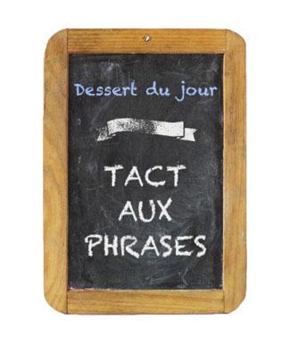 Tact aux phrases
